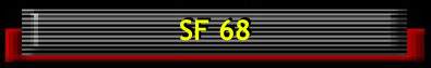 Go to SF68